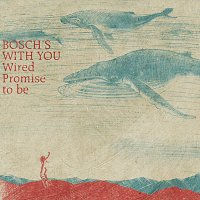 Bosch's With You